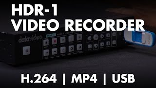 Introducing: Datavideo HDR-1 H.264 MP4 Video Recorder with HDMI Input