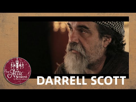 The Attic Sessions || Darrell Scott