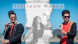 Titliaan Warga   Harrdy Sandhu ft Jaani    Aadil   Diya   Rakesh shola photo & cine   2021