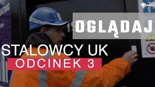 STALOWCY UK Odcinek 3 Polski Serial Z Londynu