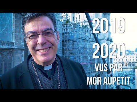 2019 et 2020 vus par Mgr Aupetit