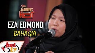 EZA EDMOND   Bahagia JAMMING HOT ( LIVE )