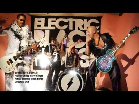 """ELECTRIC BLACK HORSE- """"Boys and Girls"""" (Official Video)"""