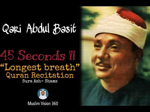 Muslim Vision 360- Qari Abdul Basit-Longest breath(45 seconds) How Amazing!