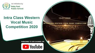Intra Class Western Vocal Music Competition 2020 | An Initiative by Ruby Park Public School Thumbnail