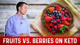 Berries Vs. Fruits On Keto - Dr.Berg On Glycemic Index Of Fruits
