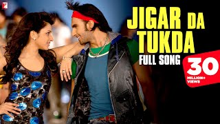 Jigar Da Tukda  Full Song  Ladies Vs Ricky Bahl  Ranveer Singh  Parineeti Chopra