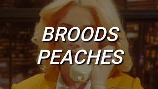 Broods   Peach (Lyrics)