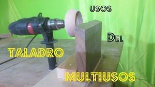 USOS Del TALADRO MULTIUSOS 02 Parte - Azucarero -  Cajas - Lijar - Luis Lovon