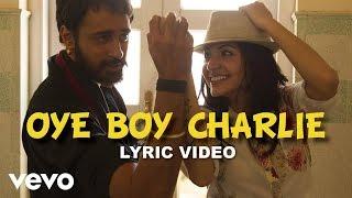 Oye Boy Charli Lyric Video - Matru Ki Bijlee Ka Mandola