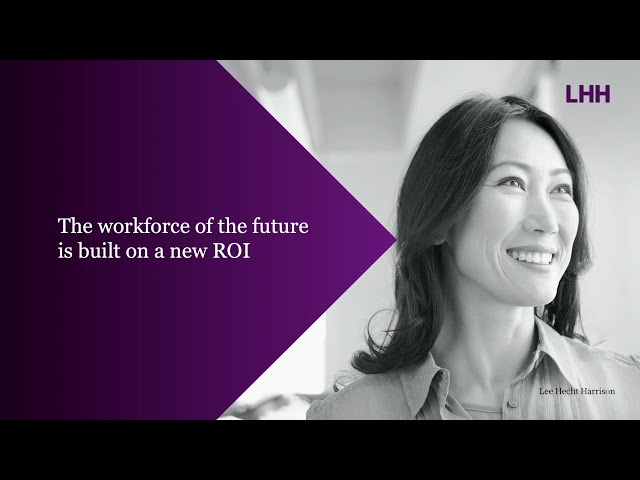 The workforce of the future is built on a new ROI