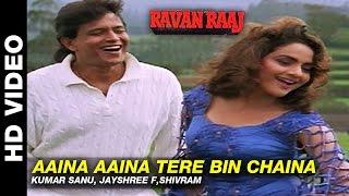Aaina Aaina Tere Bin Chaina - Ravan Raaj: A True Story