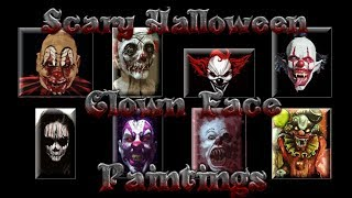 Scary Abstract Halloween Clown Face Paintings