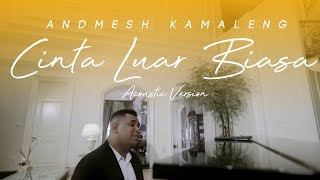 Andmesh Kamaleng Cinta Luar Biasa Piano Version