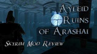 The Ayleid Ruins of Arashai Mod Review