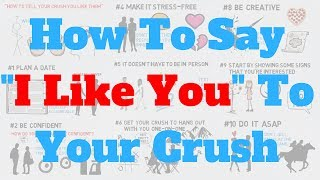 How To Tell Your Crush You Like Them