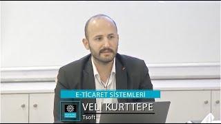 18 Kasım 2017 Alev Şenol Akademi  Veli Kurttepe (E Ticaret Sistemleri)