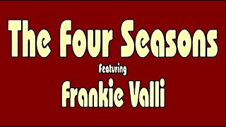 Frankie Valli and The 4 Seasons - Can't Take My Eyes off You (Hq)
