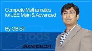 IIT-JEE Mathematics Definite integration I Gavesh Bhardwaj (GB) Sir from ETOOSINDIA.COM