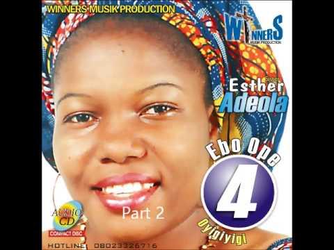 Esther Adeola - Ebo Ope Volume 4 (Part 2)