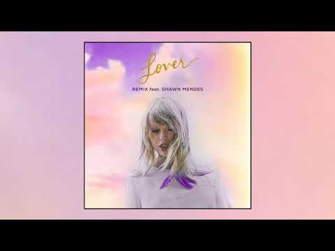 Taylor Swift - Lover Remix Feat. Shawn Mendes (Official Audio)