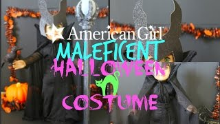 American Girl MALEFICENT Halloween Costume!