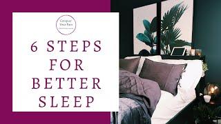 6 Steps for Better Sleep