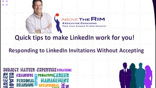 The LinkedIn Minute = Replying to LinkedIn Invitations Without Accepting