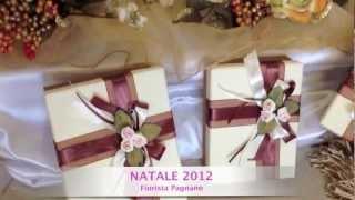 preview picture of video 'NATALE 2012 Mugnano di Napoli Fiorista Pagnano'