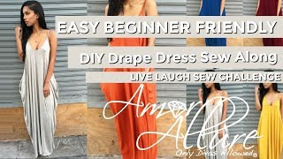 DIY Drape Dress Sew Along LIVE LAUGH SEW CHALLENGE