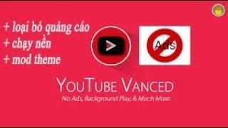 cách sử dụng youtube vanced - Thủ thuật máy tính - Chia sẽ kinh
