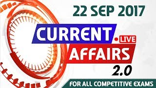Current Affairs Live 2.0 | 22 SEPT 2017 | करंट अफेयर्स लाइव 2.0 | All Competitive Exams