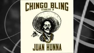 Chingo bling-Brown & Proud (Juan Hunna)