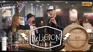 RELIGION JUICE : des jus Vieillis en fûts de chêne !