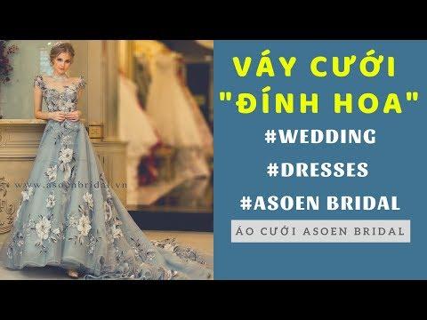 Áo cưới đẹp Asoen Bridal - Mẫu áo cưới hoa nổi ấn tượng