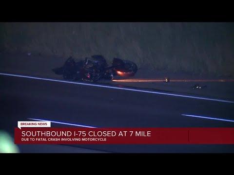 SB I-75 closed at 7 Mile due to motorcycle crash