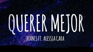 Juanes   Querer Mejor Ft. Alessia Cara (Letra  Lyrics Video)  #vevoCertified #trending