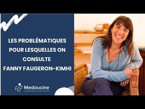 Les problématiques pour lesquelles on consulte Fanny FAUGERON-KIMHI