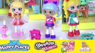 Играем в Куклы! Шопкинс Мультик Новые Куклы Happy Places Shoppies Видео для Детей. Игрушки