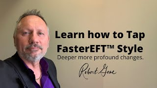 Faster EFT Goes Deeper Robert Smith Master Trainer NLP