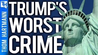 Was Trump's Worst Crime Against Democracy Itself!