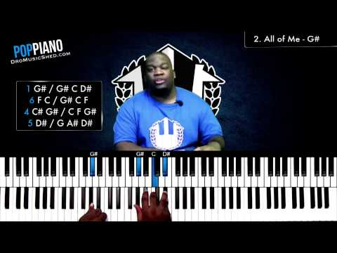 POP PIANO  (John Legend - All of Me Piano Tutorial)