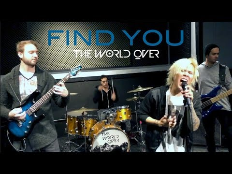 "The World Over ""Find You"" (Cover)"