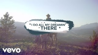 Luke Bryan - I Do All My Dreamin' There (Lyric Video)