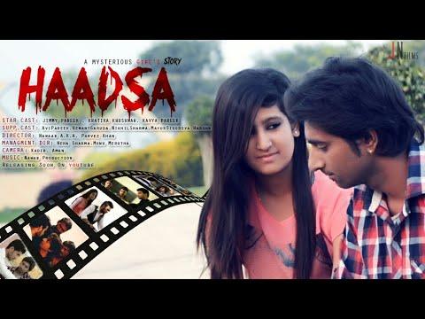 Haadsa a Girl story