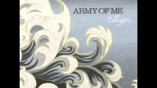 Going Through Changes-Army of Me