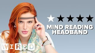 Bella Thorne Tests Beauty & Fashion Gadgets | WIRED