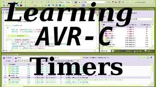 Learning AVR-C Episode 6: Timers