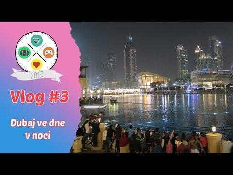 Vlog #3: Dubaj ve dne v noci