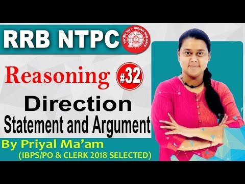 Class - 32 || RRB NTPC || Reasoning || By Priyal Ma'am  || DIRECTION AND STATEMNT AND ARGUMENT